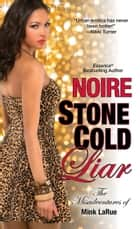 Stone Cold Liar ebook by Noire