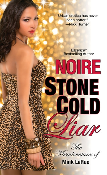 Stone cold liar ebook di noire 9781617734960 rakuten kobo stone cold liar ebook by noire fandeluxe