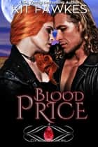 Blood Price ebook by Kit Fawkes