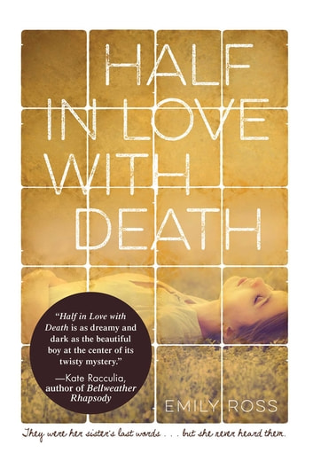 Half in Love with Death ebook by Emily Ross