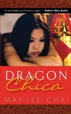Dragon Chica ebook by May-lee Chai