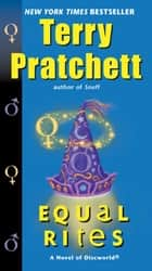 Equal Rites - A Novel of Discworld ebook by Terry Pratchett