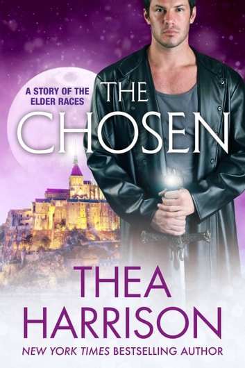 The Chosen - A Novella of the Elder Races ebook by Thea Harrison