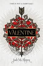 Valentine ebook by Jodi McAlister