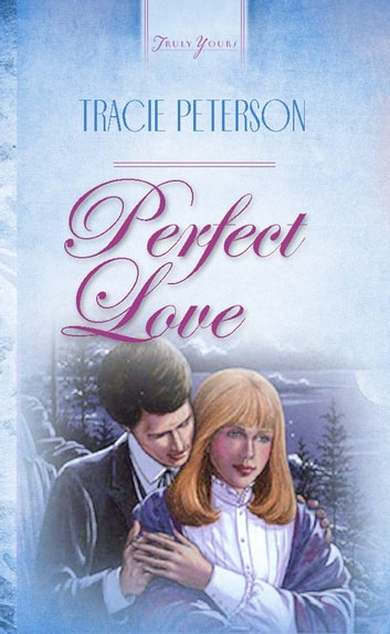 Perfect Love ebook by Janelle Jamison