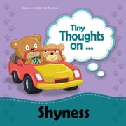 Tiny Thoughts on Shyness - Overcoming fear of greeting others ebook by Agnes de Bezenac,Salem de Bezenac