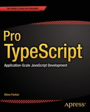 Pro TypeScript - Application-Scale JavaScript Development ebook by Steve Fenton