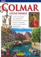 Colmar Little Venice - English Edition ebook by