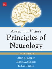 Adams and Victor's Principles of Neurology 10th Edition ebook by Allan Ropper,Martin Samuels,Joshua Klein