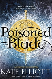 Poisoned Blade eBook by Kate Elliott