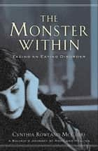 Monster Within, The ebook by Cynthia Rowland McClure