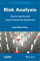 Risk Analysis ebook by Jean-Marie Flaus