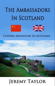 The Ambassadors in Scotland ebook by Jeremy Taylor