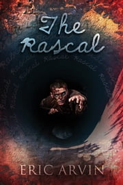 The Rascal ebook by Eric Arvin