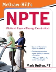 McGraw-Hill's NPTE (National Physical Therapy Examination) ebook by Mark Dutton