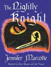The Nightly Knight ebook by Jennifer Marcotte