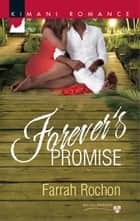 Forever's Promise ebook by Farrah Rochon