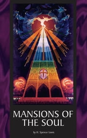 Mansions of the Soul ebook by H. Spencer Lewis
