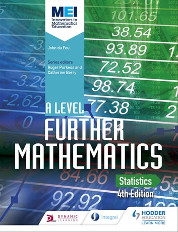 MEI A Level Further Mathematics Statistics 4th Edition eBook by John du Feu