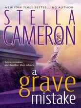 A Grave Mistake ebook by Stella Cameron