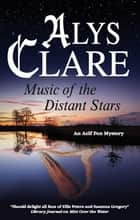 Music of the Distant Stars ebook by Alys Clare