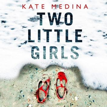 Two Little Girls audiobook by Kate Medina