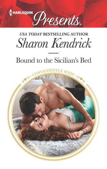 Bound to the Sicilian's Bed 電子書籍 by Sharon Kendrick