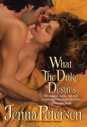 What the Duke Desires ebook by Jenna Petersen