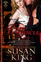 Lady Miracle (The Celtic Lairds Series, Book 2) ebook by Susan King