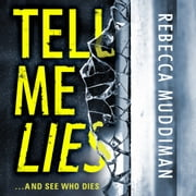 Tell Me Lies audiobook by Rebecca Muddiman