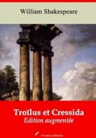Troïlus et Cressida – suivi d'annexes - Nouvelle édition 2019 ebook by William Shakespeare