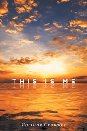 This Is Me ebook by Corinne Crowder