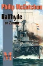 Halfhyde on Zanatu ebook by Philip McCutchan
