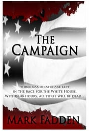 The Campaign ebook by Mark Fadden