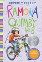Ramona Quimby, Age 8 ebook by Beverly Cleary, Ramona Kaulitzki