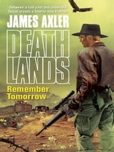 Remember Tomorrow ebook by James Axler