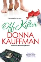 Off Kilter ebook by Donna Kauffman