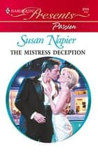 The Mistress Deception ebook by Susan Napier