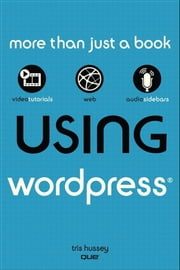 Using WordPress ebook by Tris Hussey