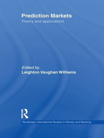 Prediction Markets - Theory and Applications ebook by