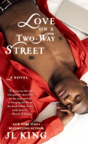 Love on a Two-Way Street ebook by JL King,Karen Hunter