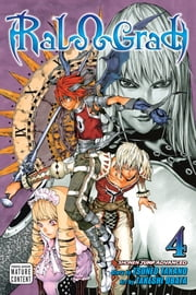 Ral Ω Grad, Vol. 4 - Friend ebook by Tsuneo Takano,Takeshi Obata