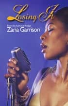 Losing It eBook by Zaria Garrison