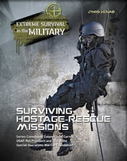 Surviving Hostage Rescue Missions ebook by Chris McNab
