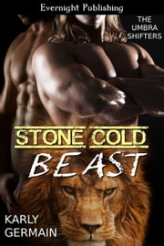 Stone Cold Beast ebook by Karly Germain
