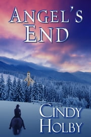 Angel's End ebook by Cindy Holby