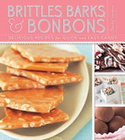 Brittles, Barks, and Bonbons ebook by Charity Ferreira