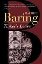 Tinker's Leave ebook by Maurice Baring