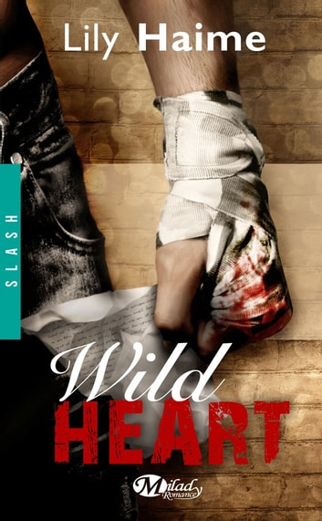 Wild Heart ebook by Lily Haime