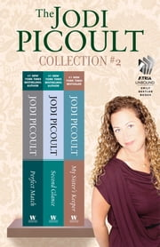 The Jodi Picoult Collection #2 - Perfect Match, Second Glance, and My Sister's Keeper ebook by Jodi Picoult